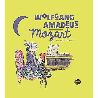 Wolfgang Amadeus Mozart (eerste ontdekking muziek)