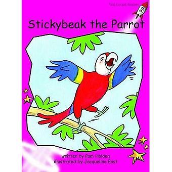 Stickybeak papegojan: framväxande (röd raket läsare: Fiction uppsättning A)