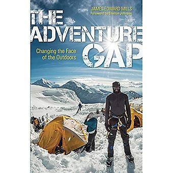 L'écart de l'aventure: Changer la Face du plein air