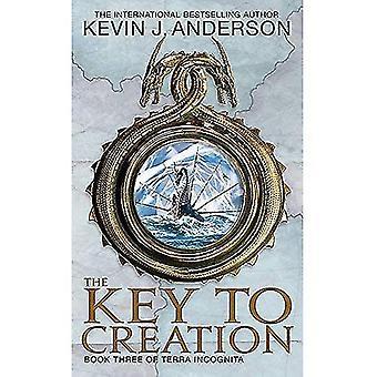 La clé de la création: Livre III de Terra Incognita