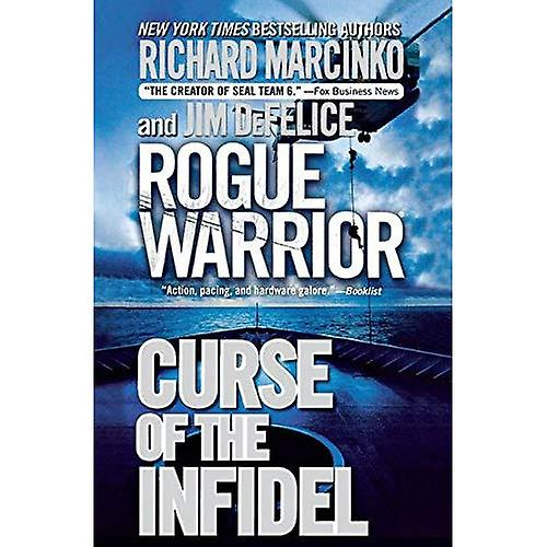 Rogue Warrior: Curse of the Infidel (Rogue Warrior)
