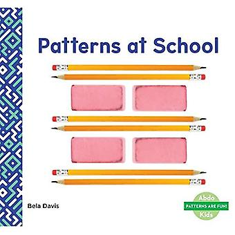 Patterns at School (Patterns are Fun!)