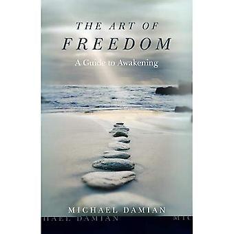 L'Art de la liberté: un Guide vers l'éveil