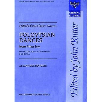 Danze Polovesiane dal principe Igor: partitura vocale: per SATB con opzionale basso Solo e pianoforte o Orchestra