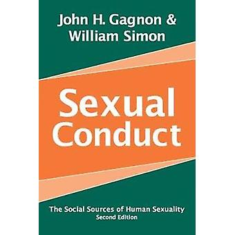 Sexual Conduct  The Social Sources of Human Sexuality by Simon & William