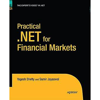 Practical .NET for Financial Markets by Shetty & Vivek