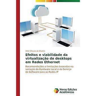 Efeitos e viabilidade da virtualizao de postes de travail em Redes Ethernet par Vitor Chaves de Oliveira