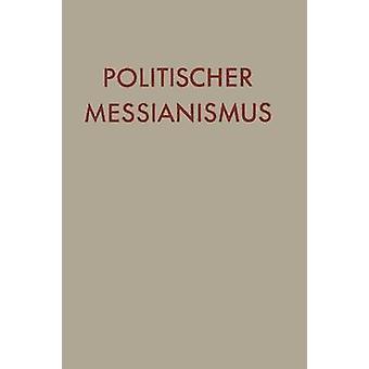 Politischer Messianismus Die romantische fase di almn & Yaaqov Lb