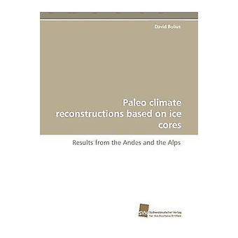 Paleo Klimarekonstruktionen basierend auf Eisbohrkernen von Bolius & David