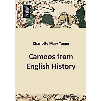 Cameos from English History by Yonge & Charlotte Mary