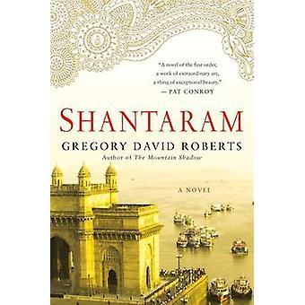 Shantaram by Gregory David Roberts - 9780312330538 Book