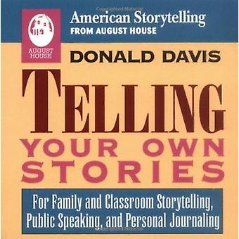 Telling Your Own Stories by Donald Davis - 9780874832358 Book