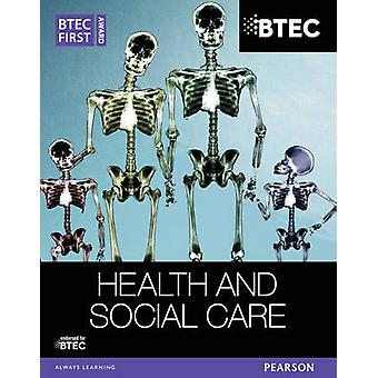 BTEC First Award Health and Social Care Student Book by Elizabeth Haw