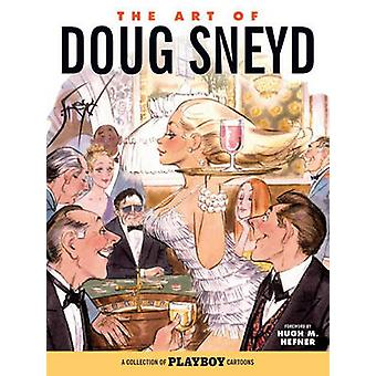 The Art of Doug Sneyd by Doug Sneyd - 9781506700861 Book