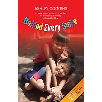 Behind Every Smile by Ashley Coggins - 9781860247217 Book
