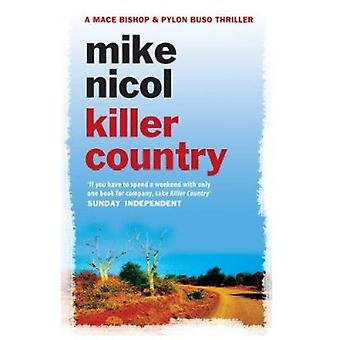 Killer Country by Mike Nicol - 9781906964191 Book