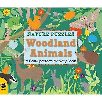 Woodland Animals - A first spotter's activity book by Catherine Bruzzo