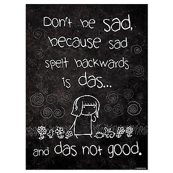 Grindstore Don't Be Sad Mini Poster