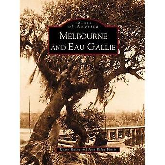 Melbourne and Eau Gallie by Karen Raley - Ann Raley Flotte - Ann Flot