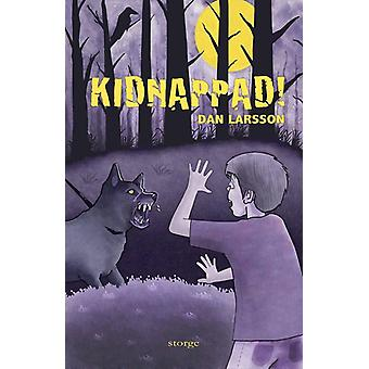 Kidnapped! 9789198135053