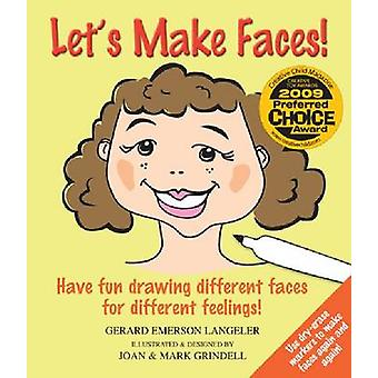 Let's Make Faces! - Have Fun Drawing Different Faces for Different Fee