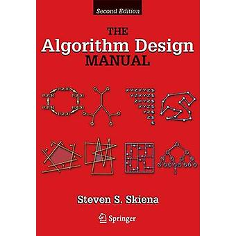 The Algorithm Design Manual by Steve S Skiena