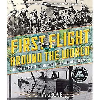 Premier vol autour du monde: les aventures des aviateurs américains qui a remporté la course