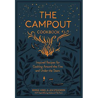 Campout Cookbook The by Marnie Hanel