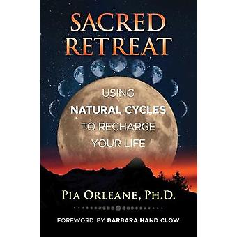 Sacred Retreat by Pia Orleane