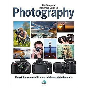 Complete Beginners Guide To Photography