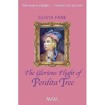 The Glorious Flight of Perdita Tree by Olivia Fane - 9781904559139 Bo