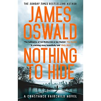 Nothing to Hide by James Oswald