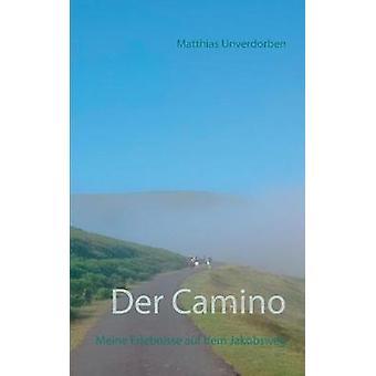 Der Camino by Unverdorben & Matthias