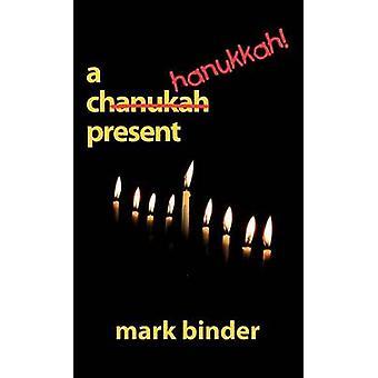 A Hanukkah Present by Binder & Mark