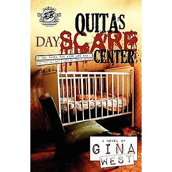Quitas Dayscare Center The Cartel Publications Presents by West & Gina