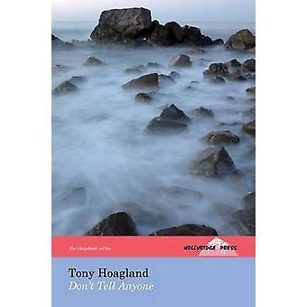 Dont Tell Anyone the Hollyridge Press Chapbook Series by Hoagland & Tony