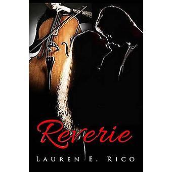 Reverie by Rico & Lauren E.