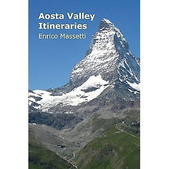 Aosta Valley Itineraries by Massetti & Enrico