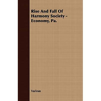 Rise And Fall Of Harmony Society  Economy Pa. by Various