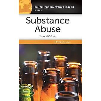 Substance Abuse A Reference Handbook by Newton & David