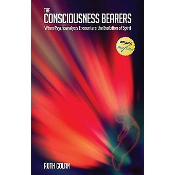 The Consciousness Bearers by Golan & Ruth