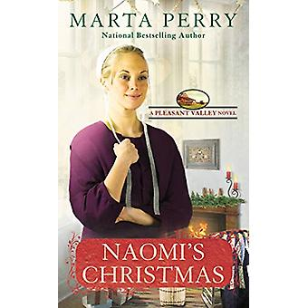 Naomi's Christmas - Pleasant Valley #7 by Marta Perry - 9780451491596