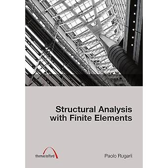 Structural Analysis with Finite Elements by Paolo Rugarli - 978072774