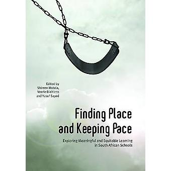 Finding Place and Keeping Pace - Exploring Meaningful and Equitable Le
