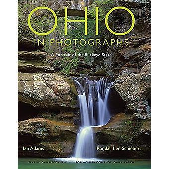Ohio in Photographs - A Portrait of the Buckeye State von John Fleischm