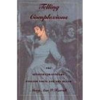 Telling Complexions - The Nineteenth-Century English Novel and the Blu