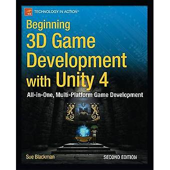 Beginning 3D Game Development with Unity 4 - All-In-One - Multi-Platfo