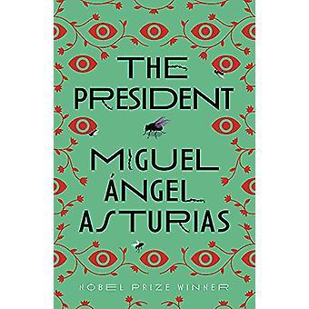 De president door Miguel Asturias - 9781474611176 Boek