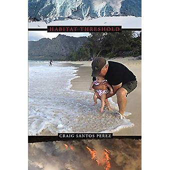 Habitat Threshold by Craig Santos Perez - 9781632430809 Book