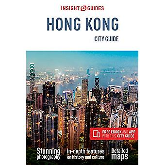 Insight Guides City Guide Hong Kong (Travel Guide with Free eBook) by